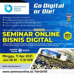 """Gratis, Seminar Bisnis Digital """"MELEDAKKAN OMSET BISNIS TANPA BIAYA IKLAN"""""""