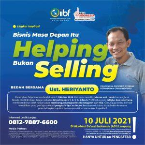 IIBF Lingkar Inspirasi , Bisnis Masa Depan Itu HELPING Bukan SELLING